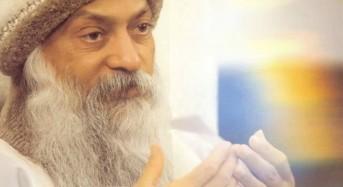 Ошо: Щастливият човек не се нуждае от никаква религия